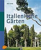 Italienische Gärten - Ann Laras