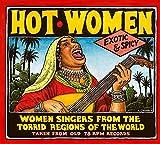 Hot Women Women Singers from the Torrid Regions of the World