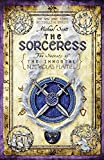 The Sorceress (The Secrets of the Immortal Nicholas Flamel, Band 3)