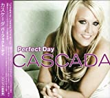 Songtexte von Cascada - Perfect Day