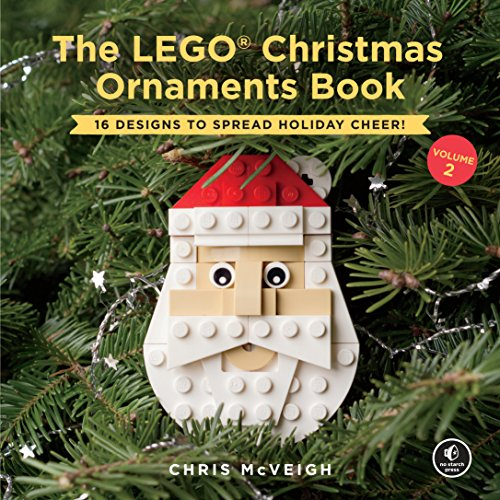 The LEGO Christmas Ornaments Book, Volume 2: 16 Designs to Spread Holiday Cheer! (English Edition) por Chris Mcveigh
