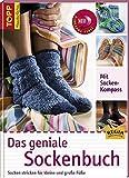 Das geniale Sockenbuch: Socken stricken für kleine und grosse Füsse