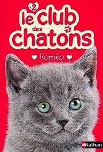 "Afficher ""Le club des chatons n° 2 Romeo"""