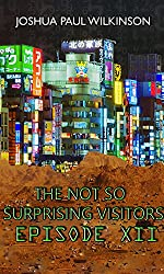 The Not so Surprising Visitors (SF in The City Book 12)