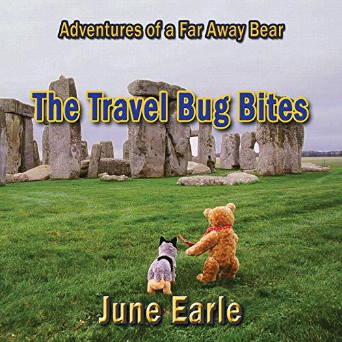 Adventures of a Far Away Bear: Book 1 - The Travel Bug Bites