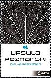 'Die Verratenen: Band 1' von Ursula Poznanski