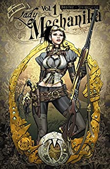 Lady Mechanika Volume 1: Mystery of the Mechanical Corpse (English Edition)