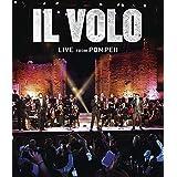 Il Volo - Live from Pompeii