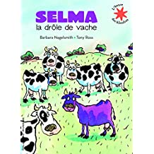 Selma, la drôle de vache