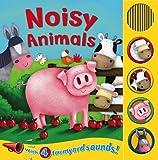 Noisy Animals (Sound Boards - Igloo Books Ltd)