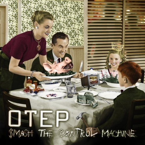 Smash the Control Machine by Otep (2009-08-18)