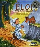 Eloi et le Chamois (le Livre et son CD)