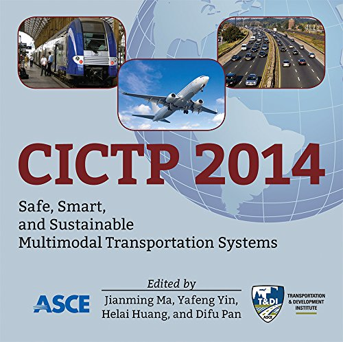 CICTP 2014: Safe, Smart, and Sustainable Multimodal Transportation Systems