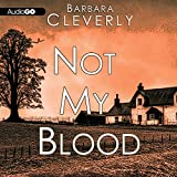 Not My Blood: A Joe Sandilands Investigation, Book 10