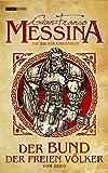Der Bund der freien Völker von Gian-Franco Messina