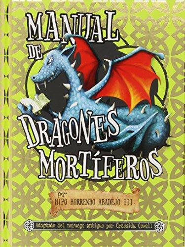 Manual de dragones mortíferos (Pequeño dragón) por Cressida Cowell