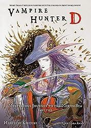 Vampire Hunter D Volume 8: Mysterious Journey to the North Sea, Part Two: Mysterious Journey to the North Sea Pt. 2, v.8