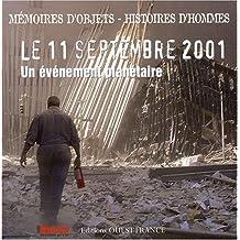LE 11 SEPTEMBRE 2001 un évènement planétaire