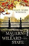 Die dunklen Mauern von Willard State: Roman von Ellen Marie Wiseman