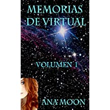 Memorias de Virtual- Volumen 1