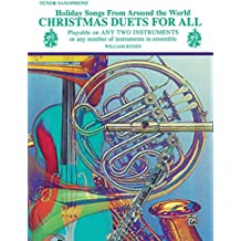 Christmas Duets for All (Holiday Songs from Around the World): Tenor Saxophone