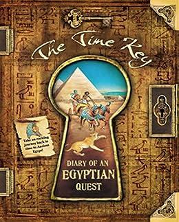 The Time Key: Diary Of An Egyptian Quest por Nicholas Harris