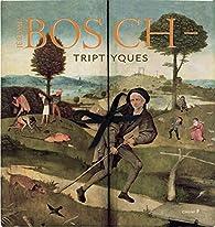 Les Triptyques de Jerôme Bosch par Guillaume Cassegrain