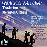 The Welsh Male Voice Choir Tradition