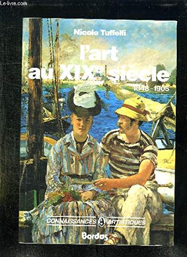 L'Art au xixe siècle : 1848-1905