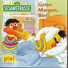 Guten Morgen, Bert! - Pixi-Buch 1622 (Einzeltitel) aus Pixi-Serie 181