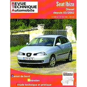 Revue technique automobile, N° 660 : Seat Ibiza Diesel depuis le 03 2002