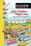 DUDEN: Auto, Bagger, Traktor, Kran - Das große Fahrzeugebuch