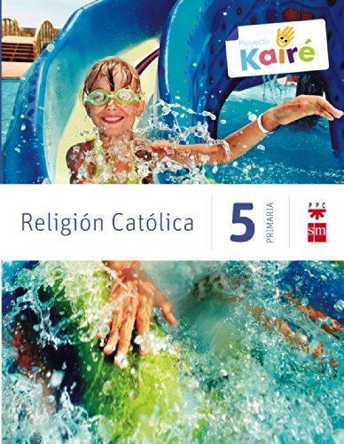 Religión católica 5 primaria kairé