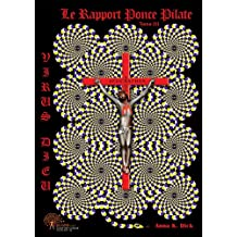 Virus Dieu, le rapport Ponce Pilate tome 3