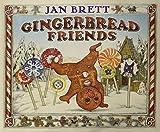Gingerbread Friends by Jan Brett (2009-11-05)