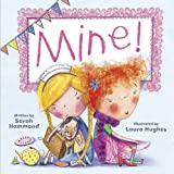 Mine! (Picture Story Book)