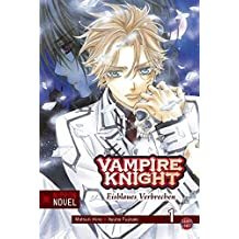 Vampire Knight (Nippon Novel), Band 1: Eisblaues Verbrechen