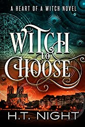 Witch to Choose (Heart of a Witch Book 1) (English Edition)