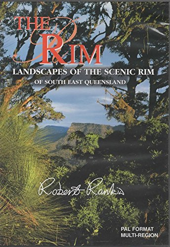 The Rim - Landscapes of the Scenic Rim of South East Queensland Maroon Rim