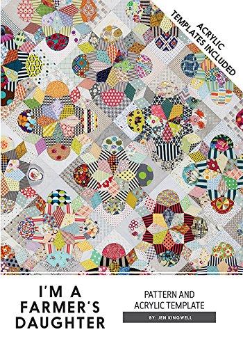 I 'm a Bauern Tochter Jen Kingwell Designs Quilt Muster und Acryl Vorlagen (Acryl-quilt-vorlagen)