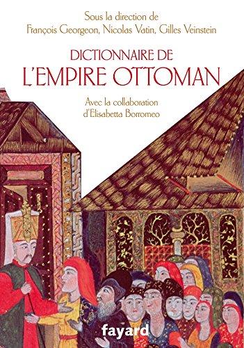 Dictionnaire de l'empire Ottoman