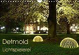Detmold Lichtspielerei (Wandkalender 2017 DIN A4 quer): Strahlende Eindrücke der wunderschönen Stadt in Lippe (Monatskalender, 14 Seiten ) (CALVENDO Orte) - Christine Witzel