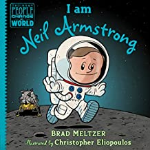 I am Neil Armstrong (Ordinary People Change the World) (English Edition)