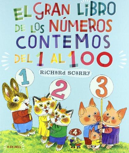 El gran libro de los números: Contemos del 1 al 100 por Richard Scarry