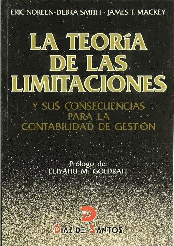 La teoría de las limitaciones y sus consecuencias para la contabilidad de gestión por Eric W. Noreen