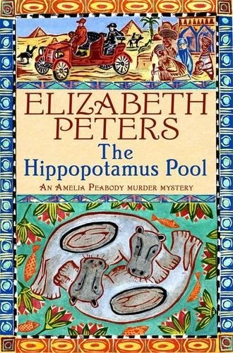 Hippopotamus Pool (Amelia Peabody)
