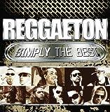 Reggaeton Simply the Best