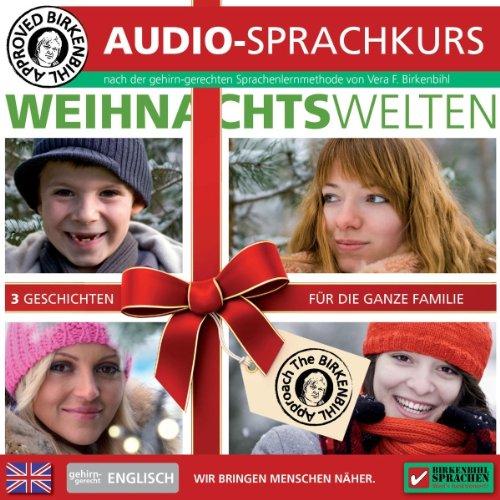 Englisch gehirn-gerecht: Weihnachtswelten (Birkenbihl Sprachen)