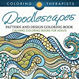 Doodlescapes: Pattern And Design Coloring Book - Calming Coloring Books For Adults