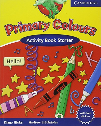 Primary Colours Activity Book Starter by Diana Hicks (2002-05-23)